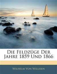 Die Feldz GE Der Jahre 1859 Und 1866, Vierter Theil
