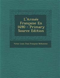 L'Armée Française En 1690