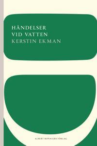 Händelser vid vatten - Kerstin Ekman pdf epub