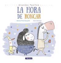 La Hora de Roncar / Snoring Time