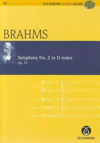 Symphony No. 2 in D Major, Op. 73: Eulenburg Audio+score Series, Vol. 55 Study Score/CD Pack [With CD (Audio)]