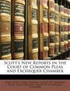 Scott's New Reports in the Court of Common Pleas and Exchequer Chamber