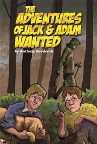 The Adventures of Jack and Adam Wanted