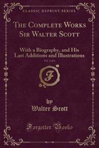 The Complete Works Sir Walter Scott, Vol. 2 of 6