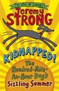 Kidnapped! the hundred-mile-an-hour dogs sizzling summer