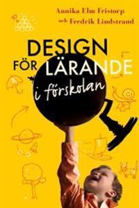 Design för lärande i förskolan