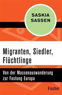 Migranten, Siedler, Flüchtlinge