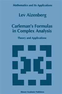 Carleman's Formulas in Complex Analysis