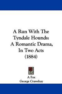 A Run With the Tyndale Hounds
