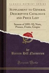 Supplement to General Descriptive Catalogue and Price List