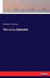 The Lu Lu Alphabet