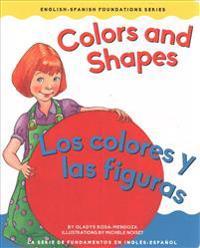 Colors and Shapes/ Los Colores Y Las Figuras