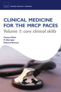 Clinical Medicine for the MRCP PACES