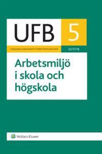 UFB 5 Arbetsmiljö i skola och högskola 2017/18