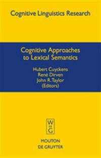 Cognitive Approaches to Lexical Semantics