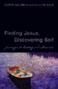 Finding Jesus, Discovering Self