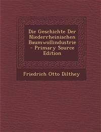 Die Geschichte Der Niederrheinischen Baumwollindustrie