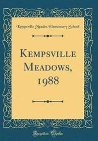 Kempsville Meadows, 1988 (Classic Reprint)