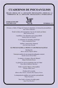 Cuadernos de Psicoanalisis, Volumen XLII, Nums. 1-2, Enero-Junio de 2009