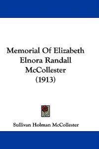 Memorial of Elizabeth Elnora Randall Mccollester