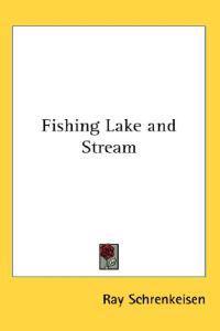 Fishing Lake and Stream