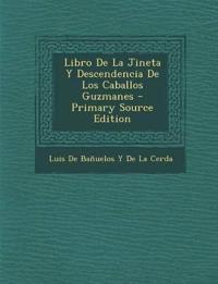 Libro De La Jineta Y Descendencia De Los Caballos Guzmanes