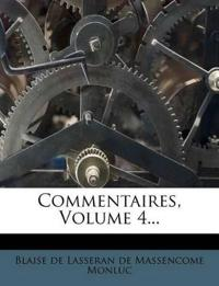 Commentaires, Volume 4...