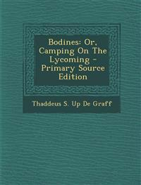 Bodines: Or, Camping On The Lycoming - Primary Source Edition