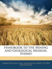 Handbook to the Mining and Geological Museum, Sydney