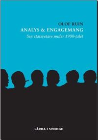 Analys & engagemang : sex statsvetare under 1900-talet