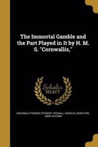 IMMORTAL GAMBLE & THE PART PLA