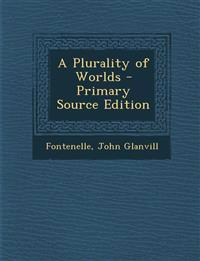 A Plurality of Worlds
