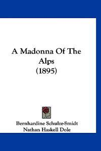 A Madonna of the Alps