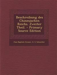 Beschreibung des Chinesischen Reichs. Zweiter Theil.