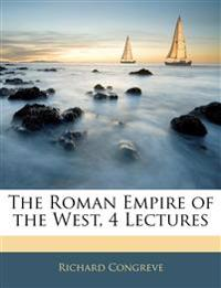The Roman Empire of the West, 4 Lectures