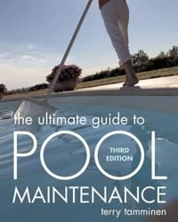 The Ultimate Guide to Pool Maintenance
