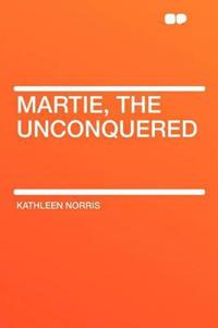 Martie, the Unconquered