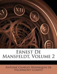 Ernest De Mansfeldt, Volume 2