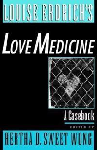 Louise Erdrich's Love Medicine