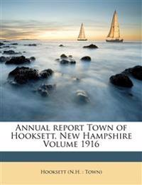 Annual report Town of Hooksett, New Hampshire Volume 1916