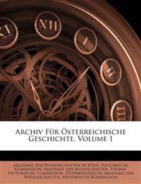 Archiv Für Österreichische Geschichte, Volume 1