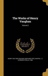 WORKS OF HENRY VAUGHAN V02