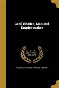 CECIL RHODES MAN & EMPIRE-MAKE