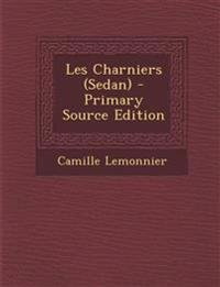 Les Charniers (Sedan) - Primary Source Edition