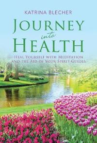 Journey Into Health
