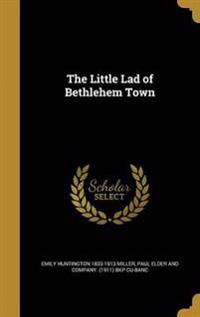 LITTLE LAD OF BETHLEHEM TOWN