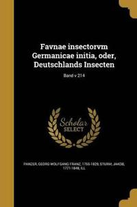 Favnae Insectorvm Germanicae Initia, Oder, Deutschlands Insecten; Band V 214