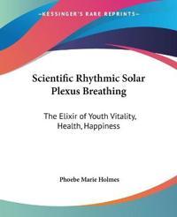 Scientific Rhythmic Solar Plexus Breathing