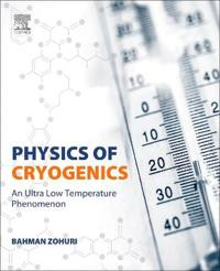 Physics of Cryogenics