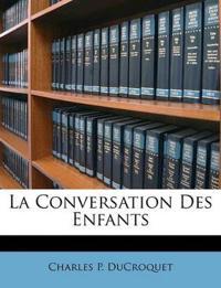 La Conversation Des Enfants